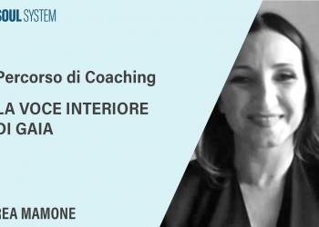 Gaia e la sua voce interiore - Percorsi di Coaching